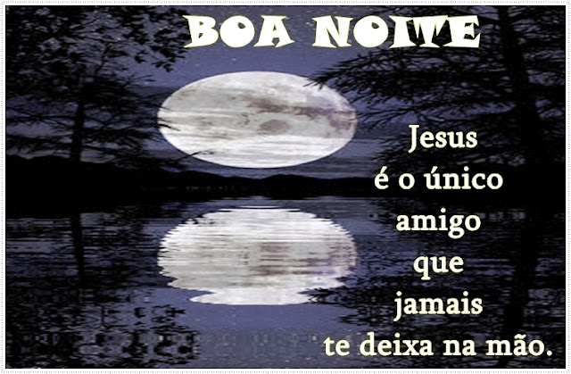 BOA NOITE - 17