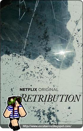 Retribution Resenha Série