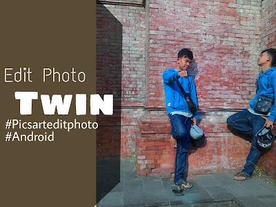 Tutorial Picsart - Cara Membuat Foto Twin / Kembar dengan Picsart