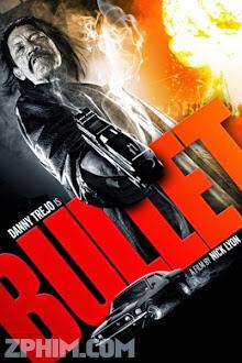 Viên Đạn Lửa - Bullet (2014) Poster
