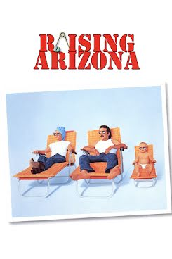 Arizona Baby - Raising Arizona (1987)