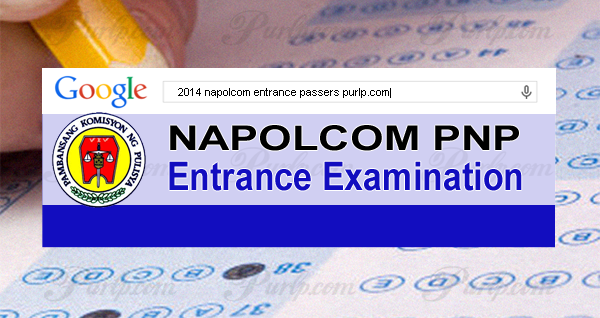 november 2014 napolcom entrance results list of passers