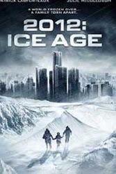 2012: Ice Age - Thời kỳ băng hà (2011)