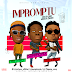 MUSIC: IMPROMPTU – SUMPHONIA FT. 7FIGURES & MR LYNO (PROD BY SARS)