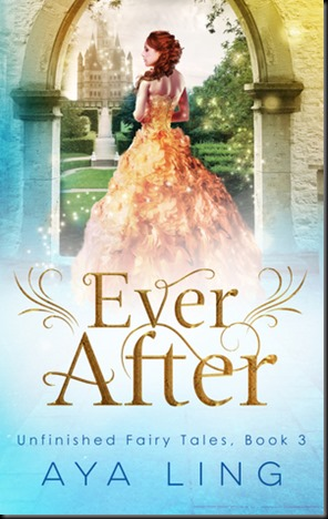 Ever After  (Unfinished Fairy Tales #3)