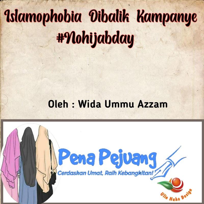 Islamophobia Dibalik Kampanye  #Nohijabday