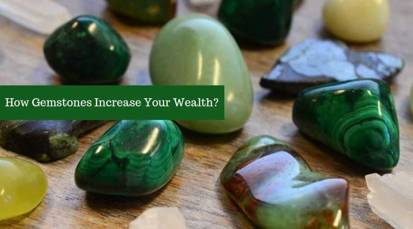 How Gemstones Increase Your Wealth? | GemTre