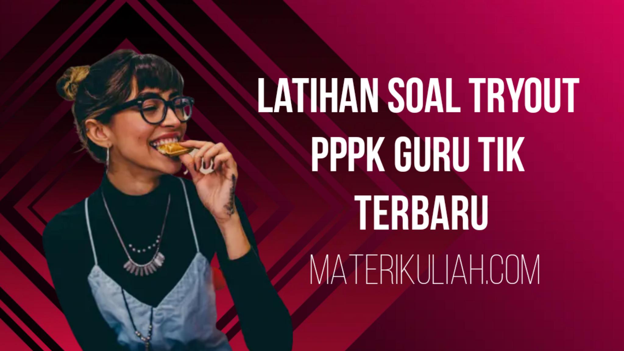 Latihan Soal Tryout PPPK Guru TIK Terbaru