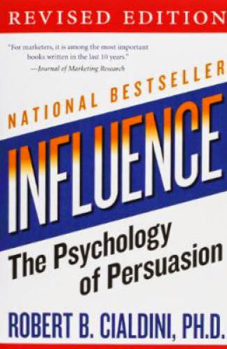 Download Pdf Influence The Psychology Of Persuasion