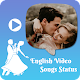 English Video Status-Lyrical video status Download on Windows