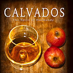 "Charles Neal ""Calvados. The Spirit of Normandy"", Flame Grape Press, San Francisco 2011.jpg"