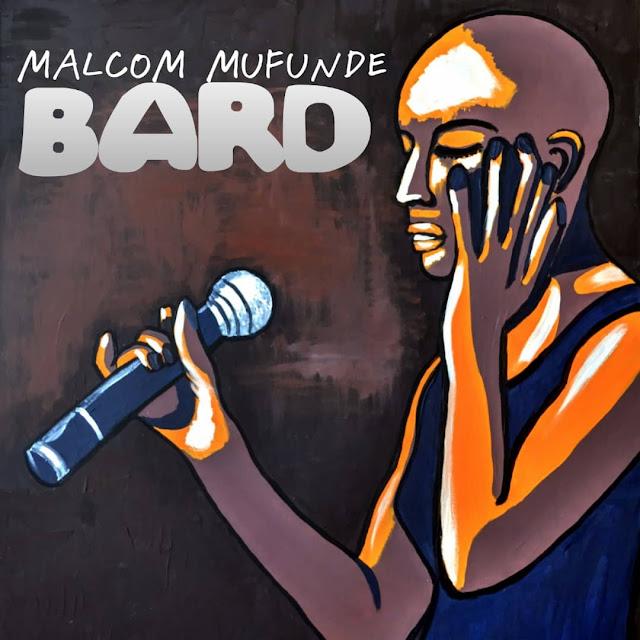 The Politics of Bard according to Malcom Mufunde