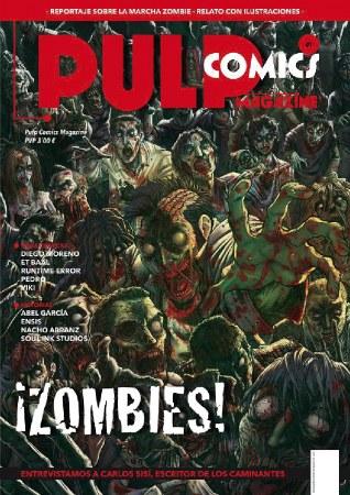 El primer número de la revista estuvo dedicado a los zombies