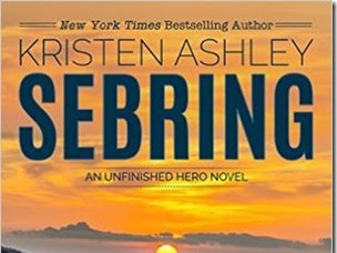 New Release: Sebring (Unfinished Hero #5) by Kristen Ashley