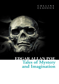 Tales of Mystery and Imagination (Collins Classics) By Edgar Allan Poe