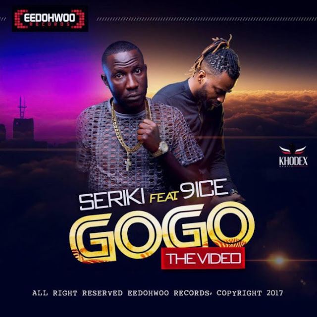 [Video] Seriki – GoGo ft. 9ice
