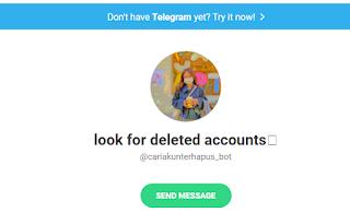 Bot untuk Mencari Akun Terhapus di Telegram Dapatkan Disini