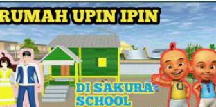 ID Rumah Upin Ipin Sakura School Simulator Dapatkan Disini Aja