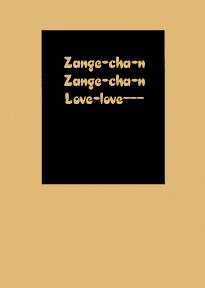 Zange-chan Zange-chan, Love-love—