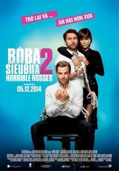 Bộ Ba Siêu Bựa 2 - Horrible Bosses 2 2014