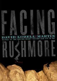 Facing Rushmore By David Lozell Martin