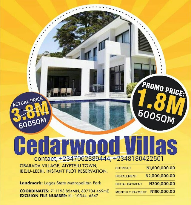 CEDARWOOD VILLAS, AIYETEJU TOWN, IBEJU LEKKI, LAGOS (LAND FOR SALE)