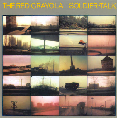 Red Crayola ~ 1979 ~ Soldier-Talk