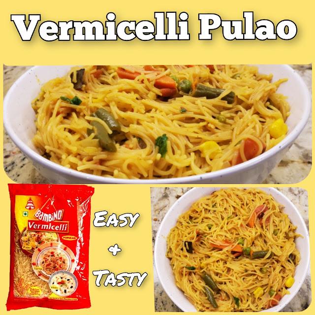 Vermicelli Pulao | Semiya Biryani | Bambino Roasted Vermicelli