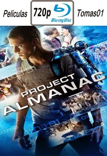 Project Almanac (Bienvenidos al Ayer) (2015) (BRRip) BDRip m720p
