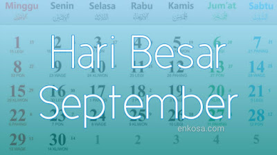 Daftar Hari Besar Nasional Bulan September 2021