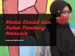 Media Sosial dan Sudut Pandang Manusia