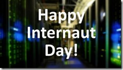 August 23 is World Internaut Day!!