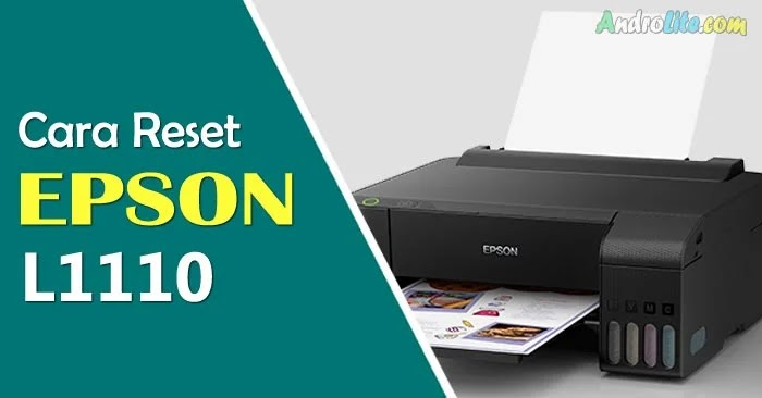 Download Resetter dan Cara Reset Epson L1110