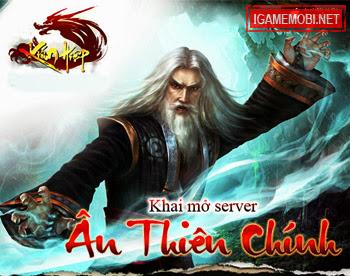 Kiếm Hiệp chào đón sever Ân Thiên Chính