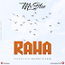 Audio | Mr Blue - Raha | Download