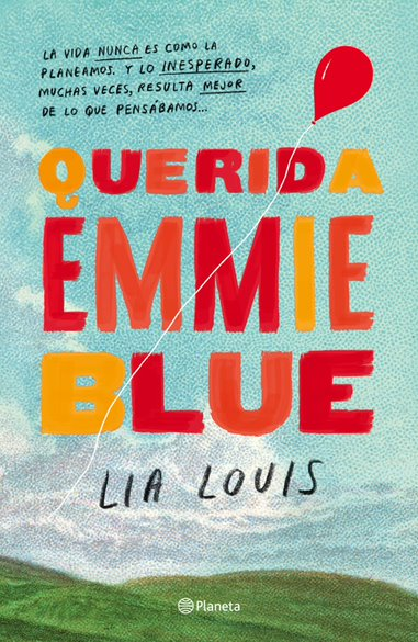 Querida Emmie Blue...