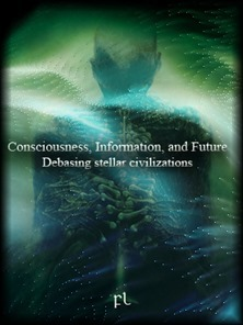 Consciousness - Information, and Future Cover