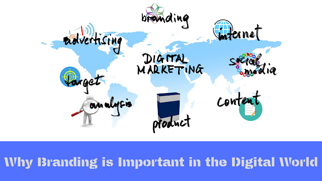 Why is branding important in the digital world