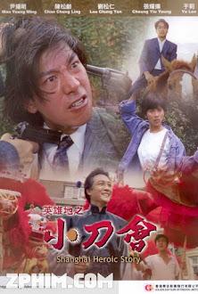 Tiêu Dao Hội - Shanghai Heroic Story (1992) Poster
