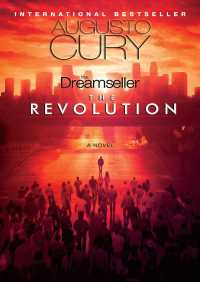 The Dreamseller: The Revolution By Augusto Cury