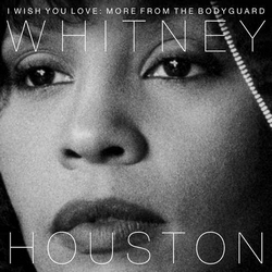 Whitney Houston – I Wish You Love More From The Bodyguard