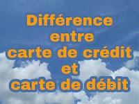 La différence entre carte de crédit et carte de débit ? Comment savoir si carte débit ou crédit ?