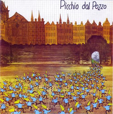 Picchio Dal Pozzo ~ 1976 ~ Picchio Dal Pozzo