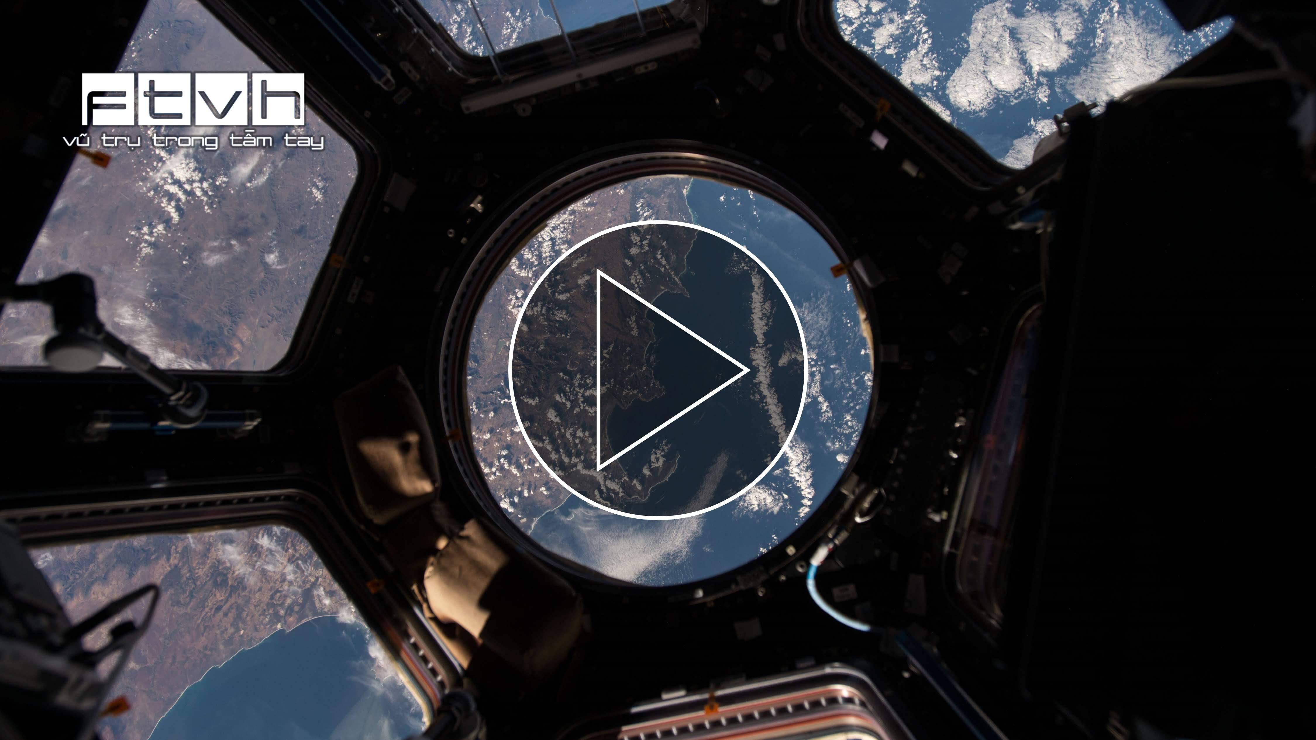 Tham quan Trạm Không gian Quốc tế qua video 4K