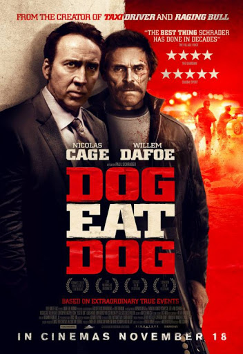Dog Eat Dog - Phi Vụ Mật