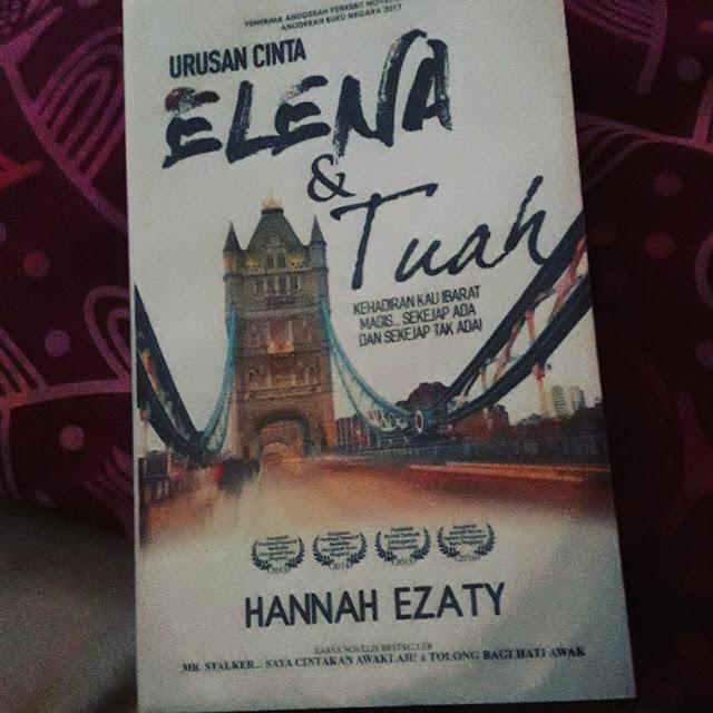 Urusan Cinta Elena Dan Tuah oleh Hannah Ezaty