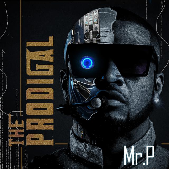 "[Album] Mr P – ""The Prodigal"" Album f. Wande Coal, Tiwa Savage, Teni"