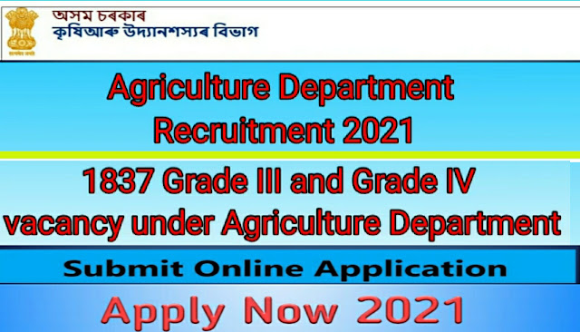 Assam agriculture requirment 2021- Apply for 1837 Vacancy | assam career