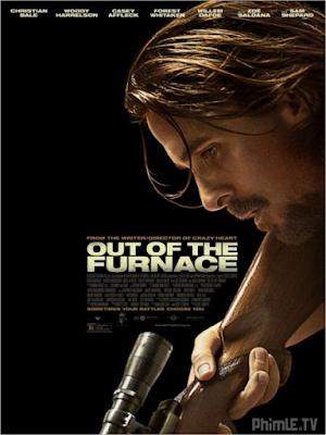 Phim Đi Tìm Công Lý - Out Of The Furnace (2013)