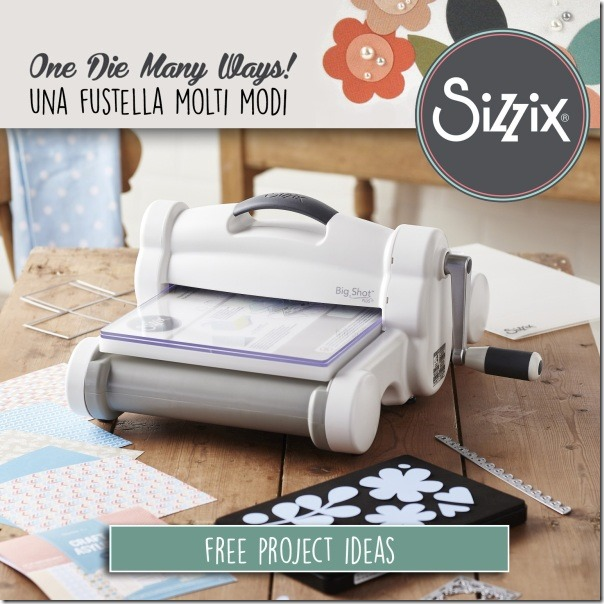 idee tutorial con Fustelle e Big Shot Sizzix